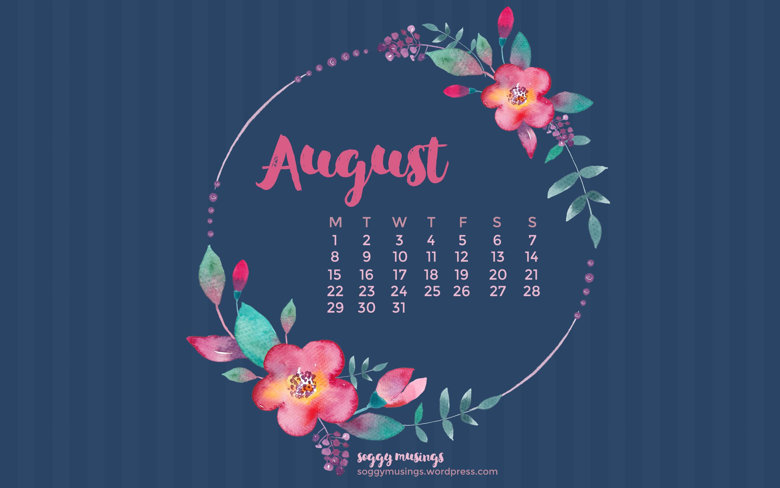 August 2016 Wallpaper Calendar – soggy musings