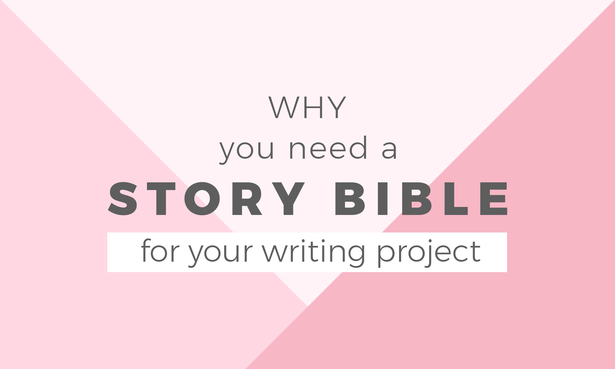 Why You Need A Story Bible