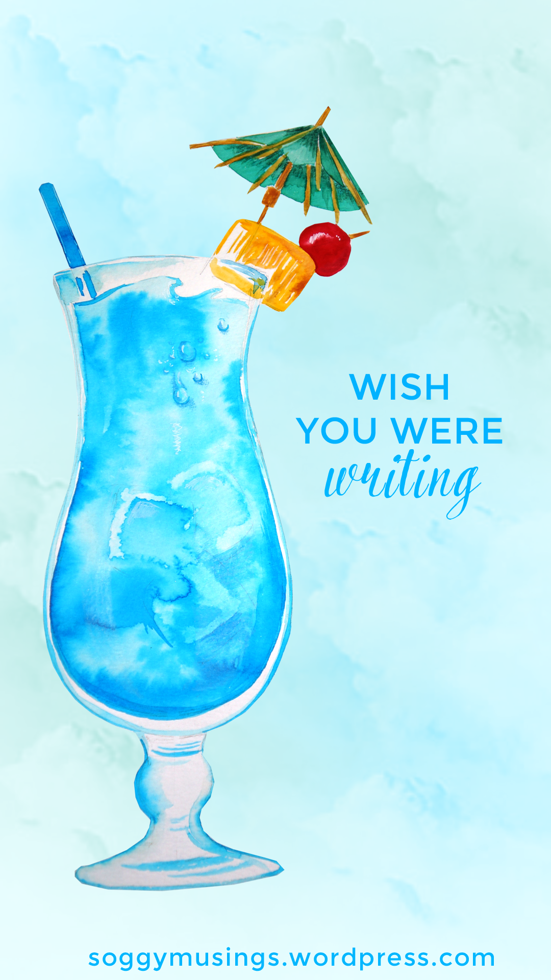 Wish You Were Writing