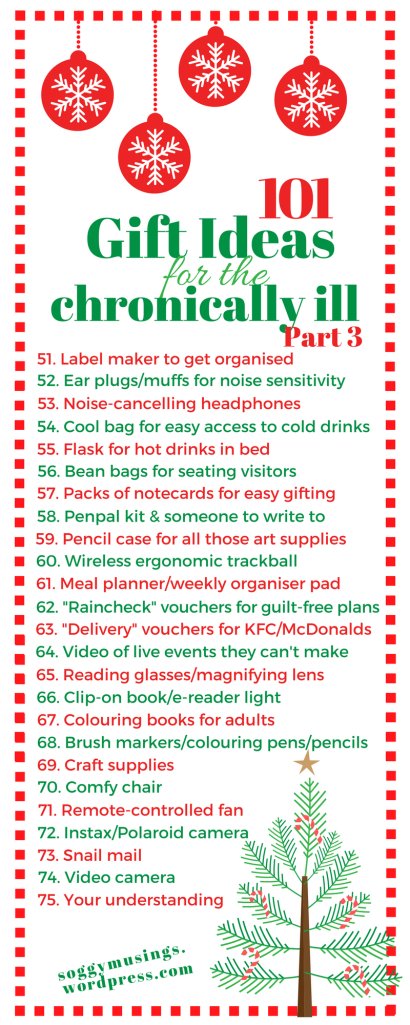 101 Gift Ideas for the Chronically Ill