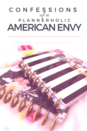 Confessions of a Plannerholic: American Envy