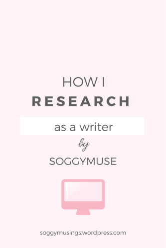 How I do my research as a writer