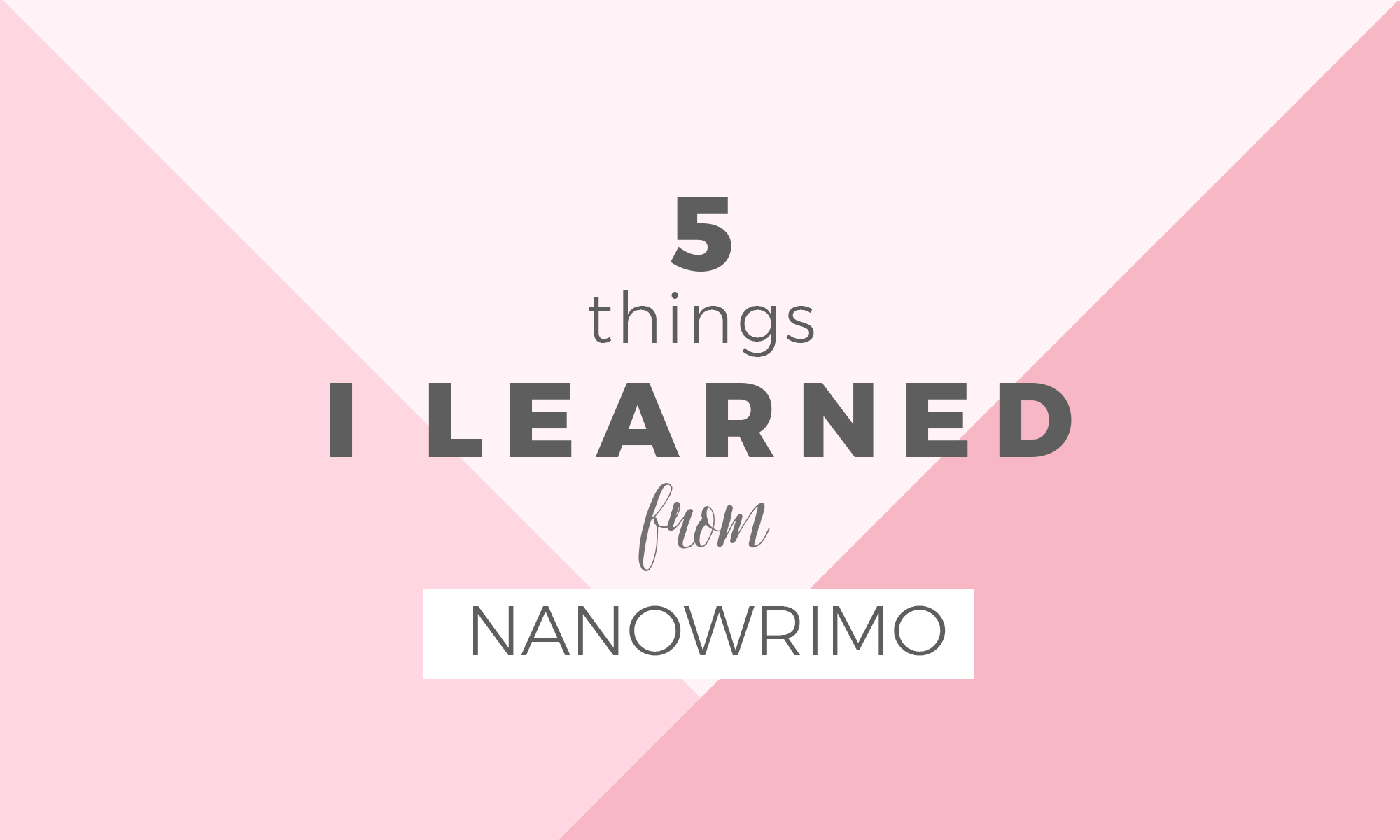 5 things I learned from Nanowrimo