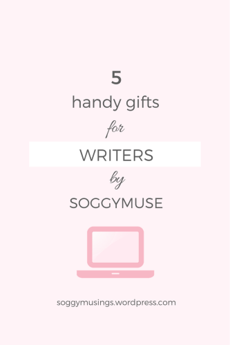 5 Handy Gifts For Writers