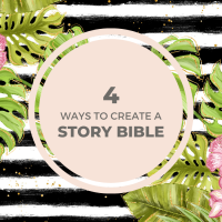 4 ways to create a paper story bible